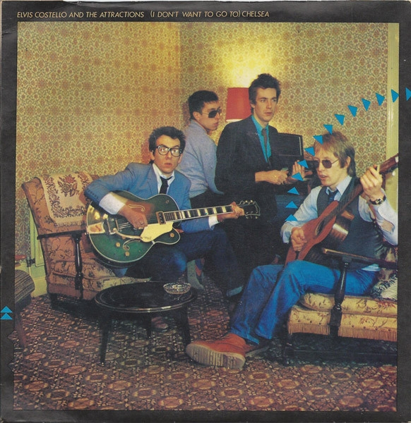 Elvis Costello & The Attractions (I Don't Want to Go to) Chelsea Cover Art