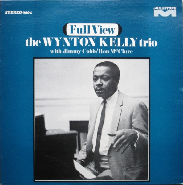 The Wynton Kelly Trio Full View cover art