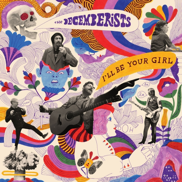 The Decemberists I'll Be Your Girl cover art