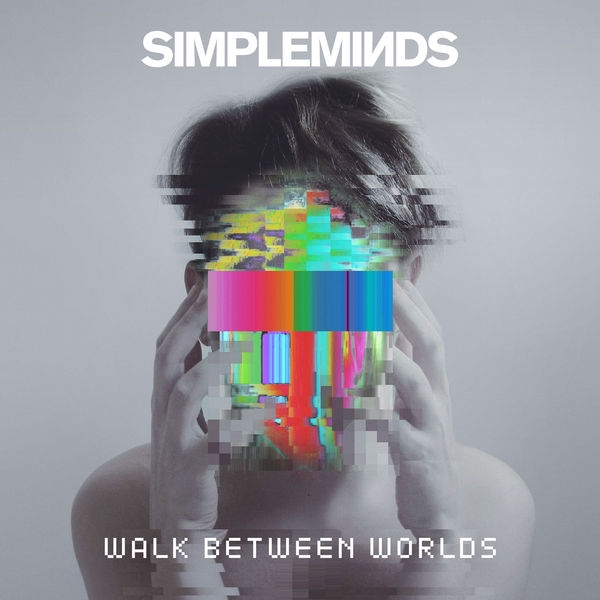Simple Minds Walk Between Worlds cover art