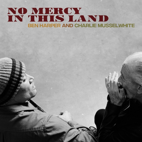 Charlie Musselwhite No Mercy in This Land cover art