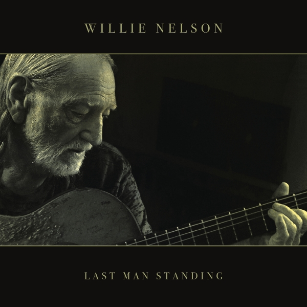 Willie Nelson Last Man Standing cover art