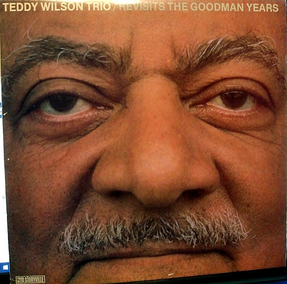 Teddy Wilson Trio Revisits the Goodman Years cover art