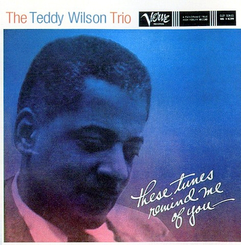 Teddy Wilson Trio These Tunes Remind Me of You cover art