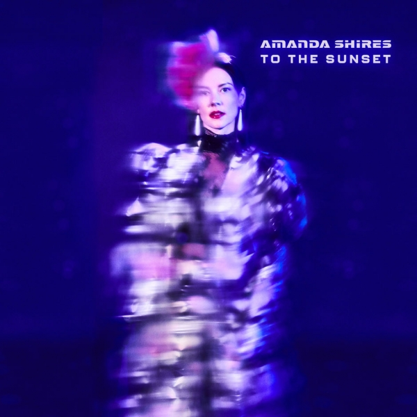 Amanda Shires To the Sunset cover art
