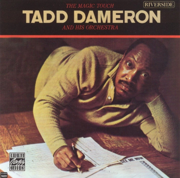 Tadd Dameron and his Orchestra The Magic Touch Cover Art
