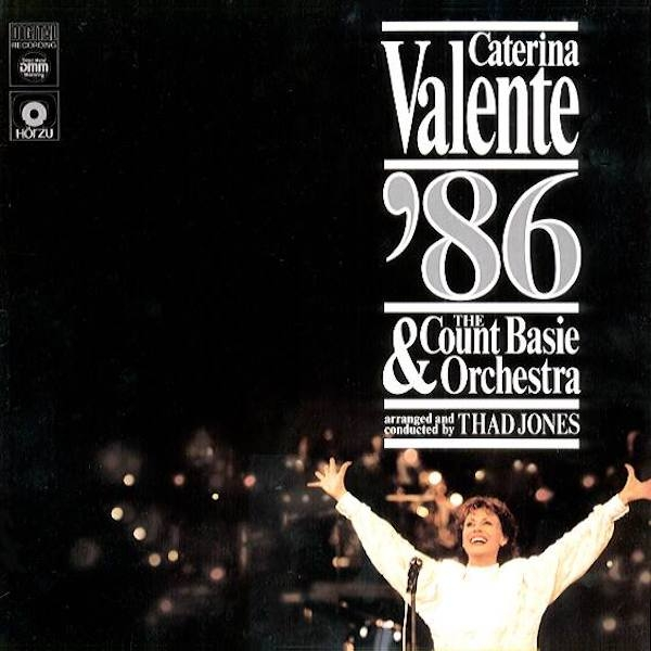 Caterina Valente Caterina Valente '86 & The Count Basie Orchestra Cover Art