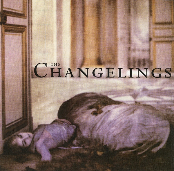 The Changelings The Changelings Cover Art