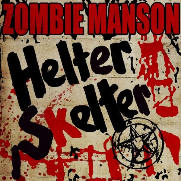 Rob Zombie & Marilyn Manson Helter Skelter Cover Art