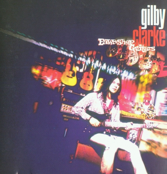 Gilby Clarke Pawnshop Guitars Cover Art