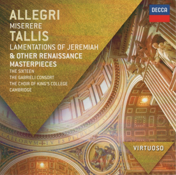 The Sixteen, Gabrieli Consort, Choir of King's College, Cambridge Allegri: Miserere; Tallis: Lamentations of Jeremiah & other Renaissance Masterpieces Cover Art