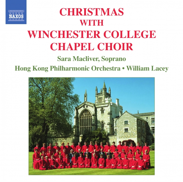 Winchester College Chapel Choir, Sara Macliver, Hong Kong Philharmonic Orchestra, William Lacey Christmas With the Winchester College Chapel Choir Cover Art