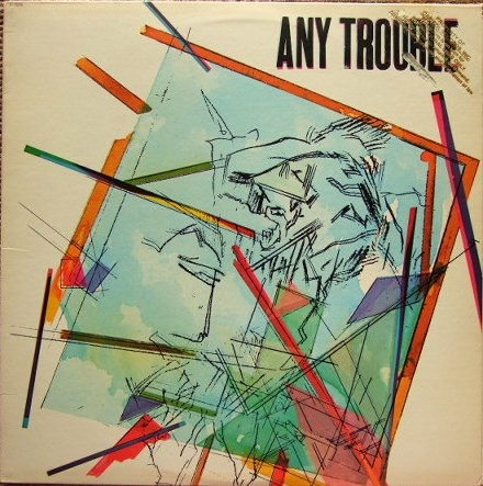 Any Trouble Any Trouble Cover Art