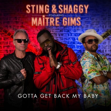 Sting & Shaggy featuring Maître Gims Gotta Get Back My Baby Cover Art
