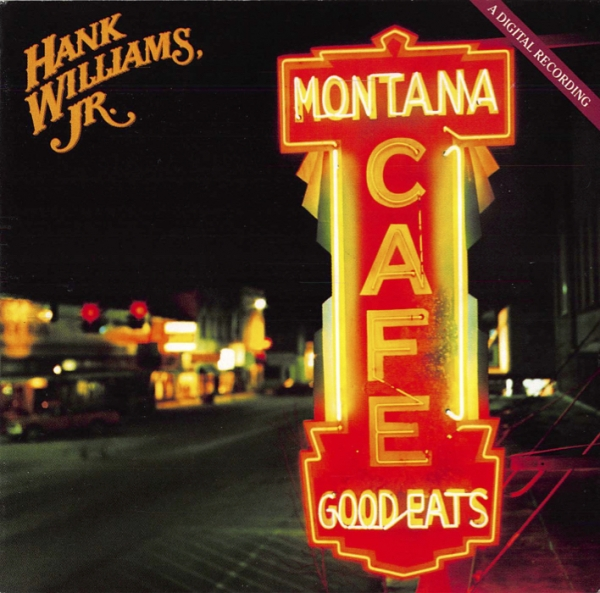 Hank Williams, Jr. Montana Cafe cover art