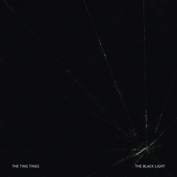 The Ting Tings The Black Light cover art