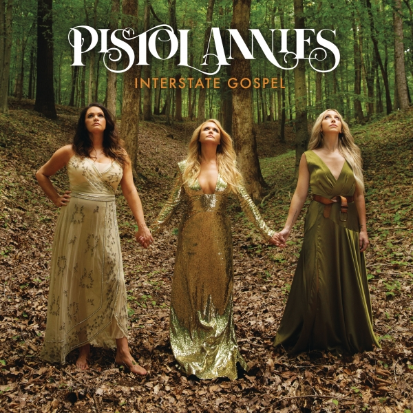 Pistol Annies Interstate Gospel Cover Art