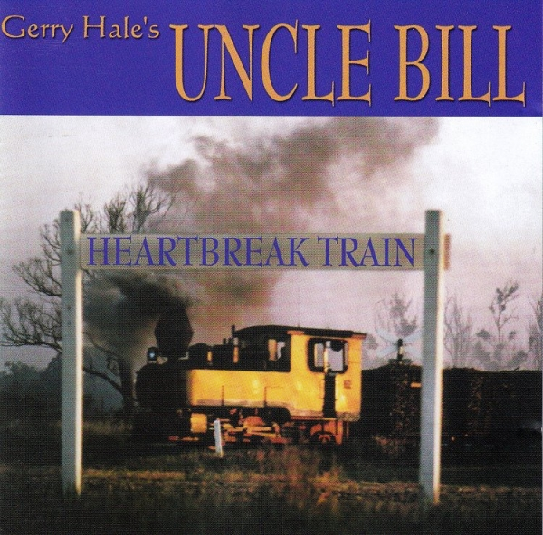 Uncle Bill Hearbreak Train Cover Art