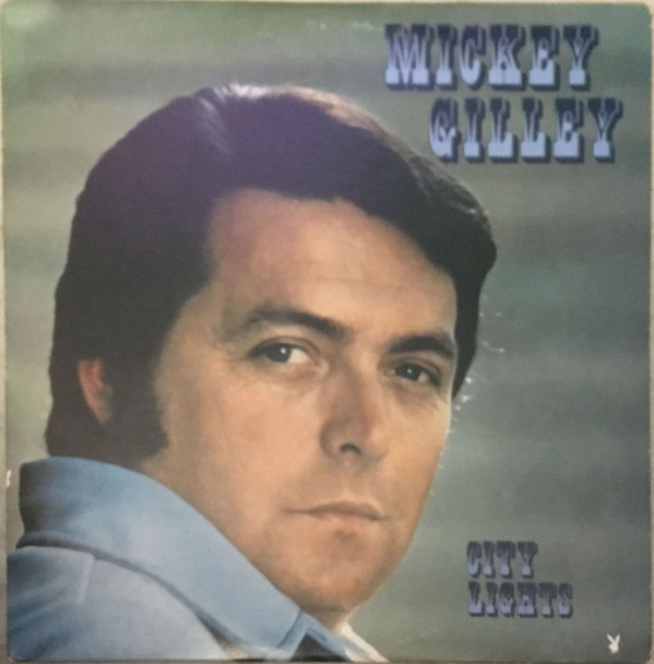 Mickey Gilley City Lights Cover Art
