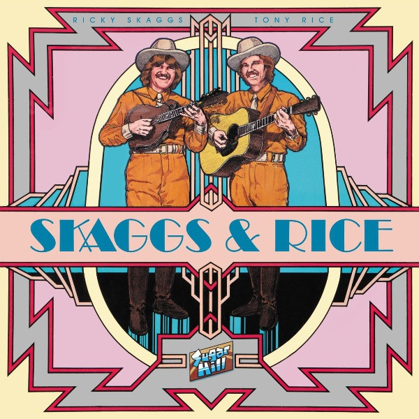 Tony Rice Skaggs & Rice cover art