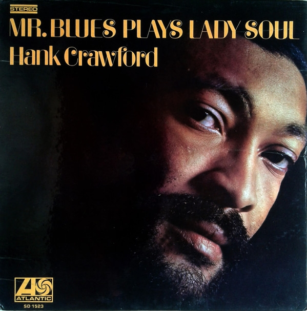 Hank Crawford Mr. Blues Plays Lady Soul cover art