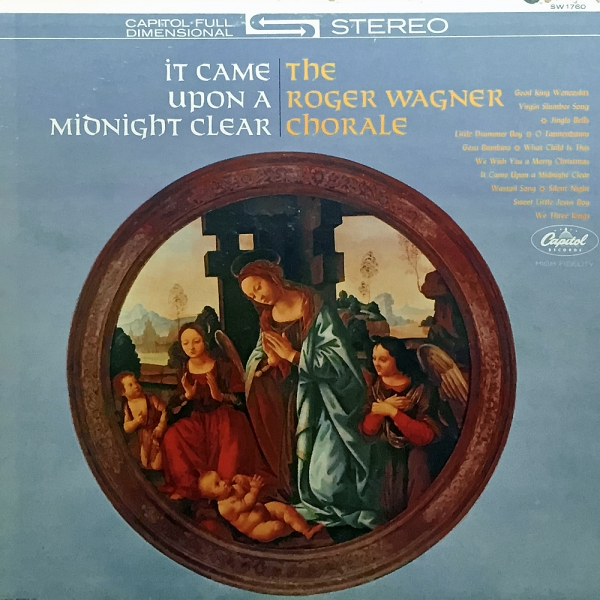 The Roger Wagner Chorale It Came Upon a Midnight Clear Cover Art