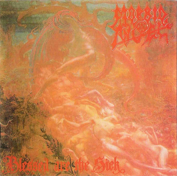 Morbid Angel Blessed Are the Sick cover art