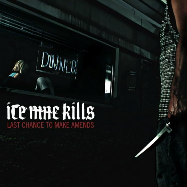 Ice Nine Kills Last Chance to Make Amends cover art