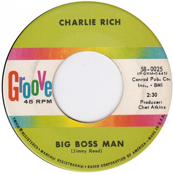 Charlie Rich Big Boss Man / Let Me Go My Merry Way Cover Art