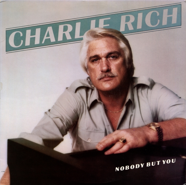 Charlie Rich Nobody but You Cover Art