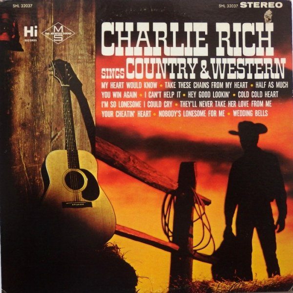 Charlie Rich Charlie Rich Sings Country & Western Cover Art