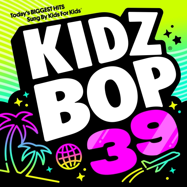 Kidz Bop Kids KIDZ BOP 39 Cover Art