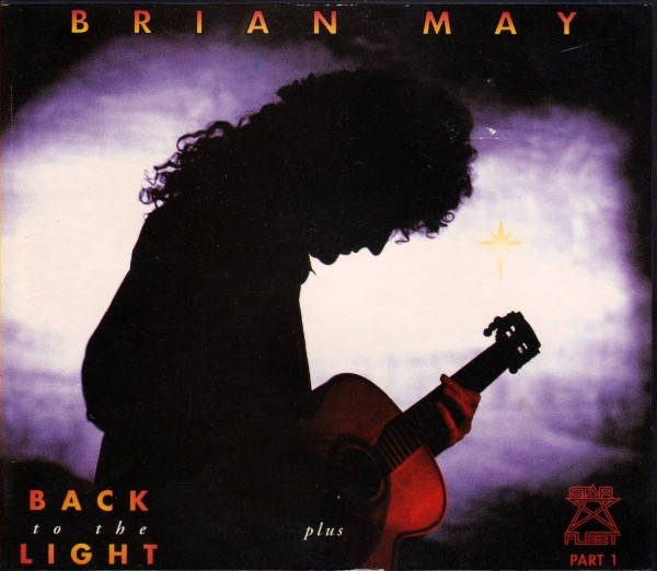 Brian May Back To The Light Plus Star Fleet Part 1 Cover Art