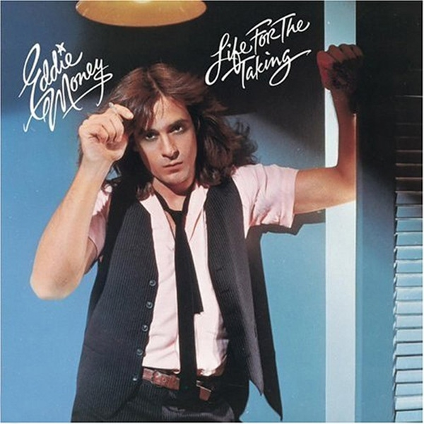 Eddie Money Life for the Taking cover art