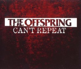 The Offspring Can't Repeat Cover Art