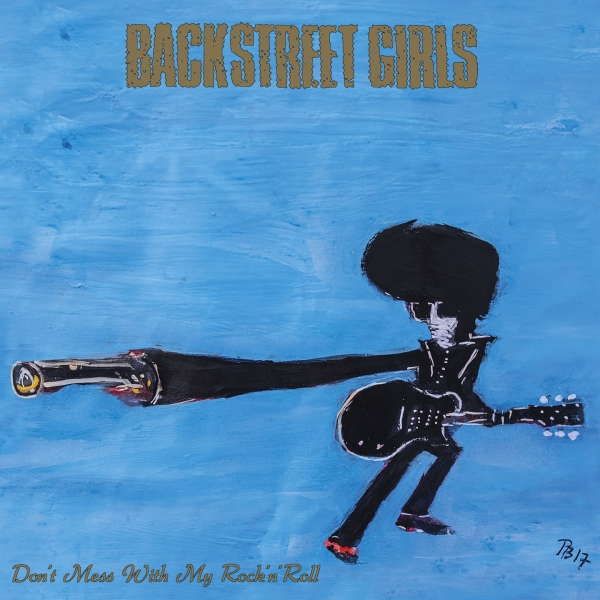 Backstreet Girls Don't Mess With My Rock'n' Roll Cover Art