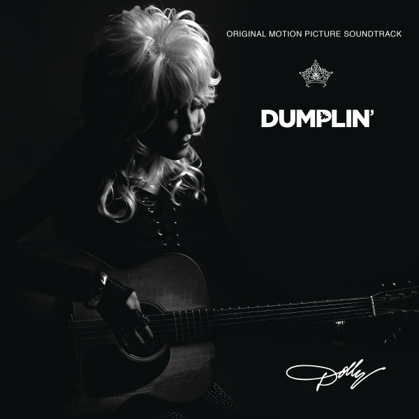 Dolly Parton Girl in the Movies (from the Dumplin' Original Motion Picture Soundtrack) Cover Art