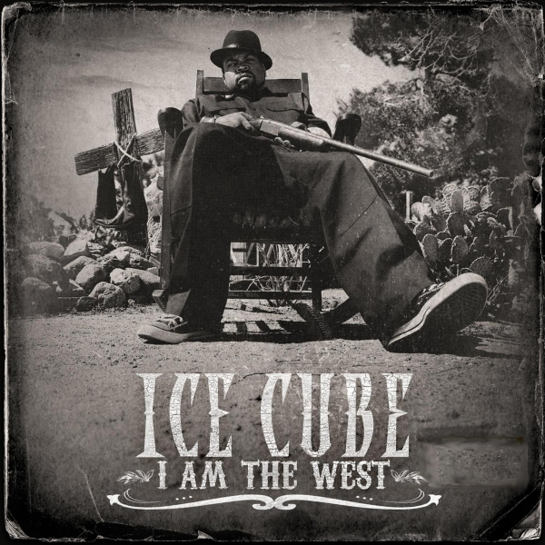 Ice Cube I Am the West cover art