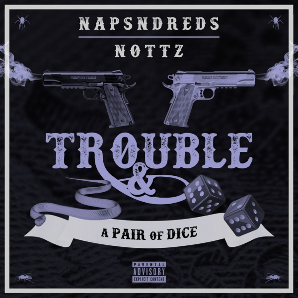 NapsNdreds & Nottz Trouble & a Pair of Dice Cover Art