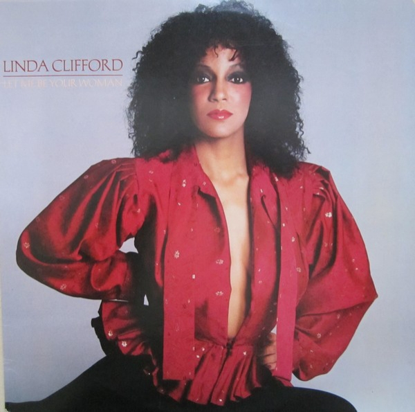 Linda Clifford Let Me Be Your Woman cover art