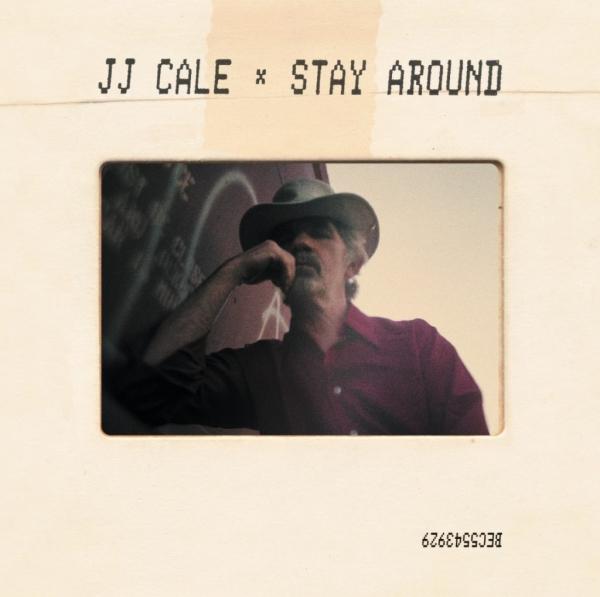 J.J. Cale Stay Around Cover Art