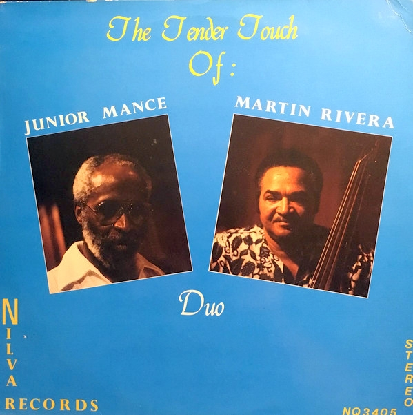 Junior Mance, Martin Rivera Tender Touch of Junior Mance & Martin Rivera (Duo) Cover Art