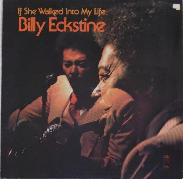 Billy Eckstine If She Walked Into My Life Cover Art