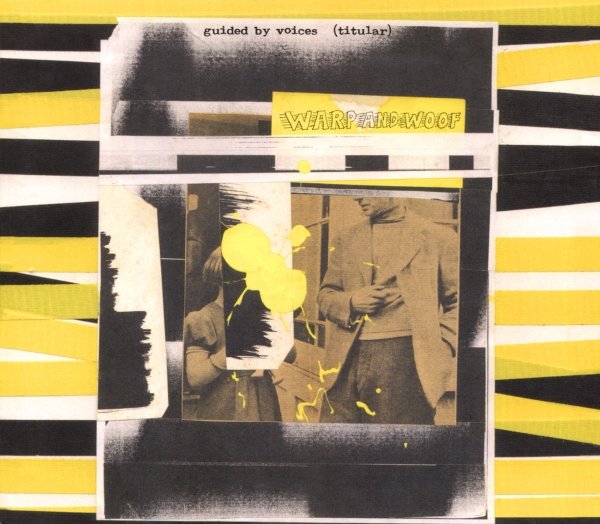 Guided by Voices Warp And Woof Cover Art