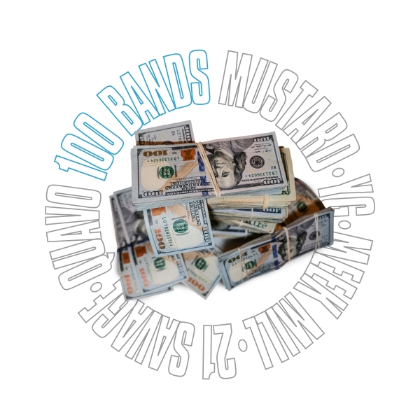 Mustard, YG, Meek Mill, 21 Savage & Quavo 100 Bands Cover Art
