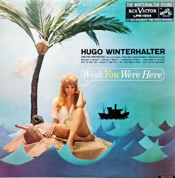 Hugo Winterhalter and His Orchestra Wish You Were Here cover art
