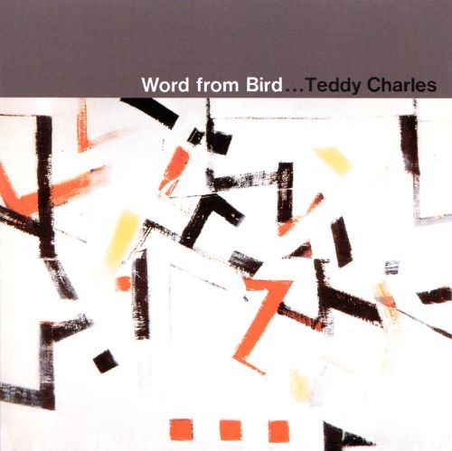 Teddy Charles Word From Bird Cover Art