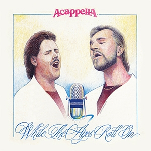 Acappella While the Ages Roll On Cover Art
