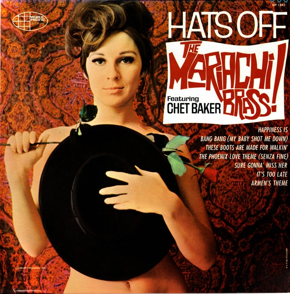 The Mariachi Brass Featuring Chet Baker Hats Off Cover Art
