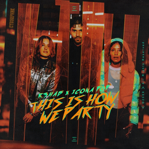 R3HAB & Icona Pop This Is How We Party Cover Art
